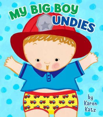 My Big Boy Undies By Katz, Karen