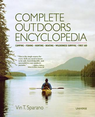 Complete Outdoors Encyclopedia By Sparano, Vin T.